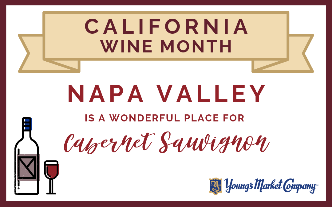 CA Wine Month: Napa Valley is a Wonderful Place for Cabernet Sauvignon