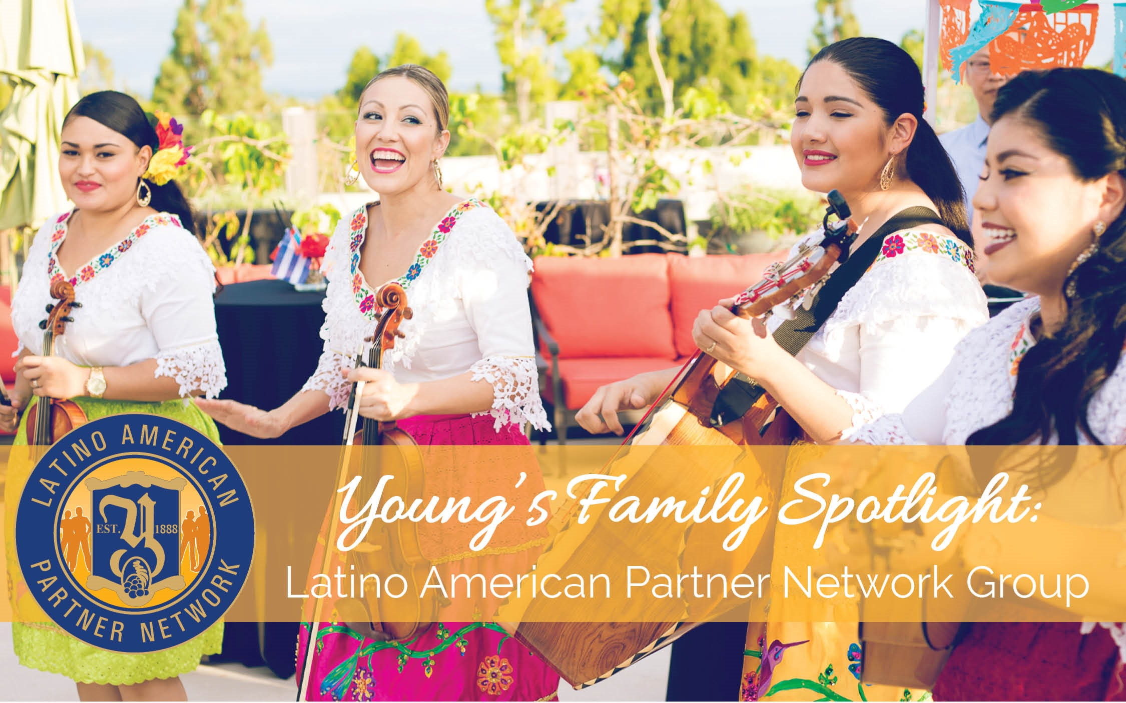 Young s family spotlight latino american partner network young