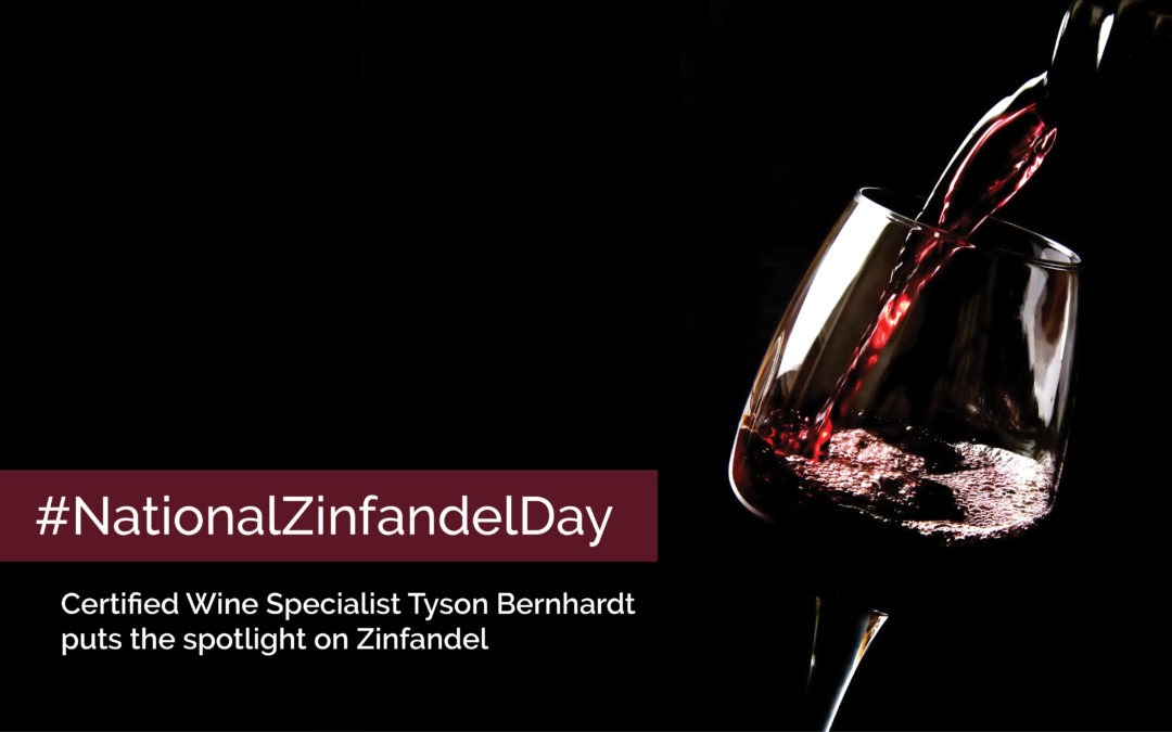 Why Zinfandel?
